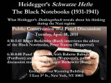 Heidegger's Schwarze Hefte, The black notebooks: panel discussion, with Babette Babich and Peter...