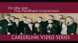 Career Services - On the Job: The Fordham Impression