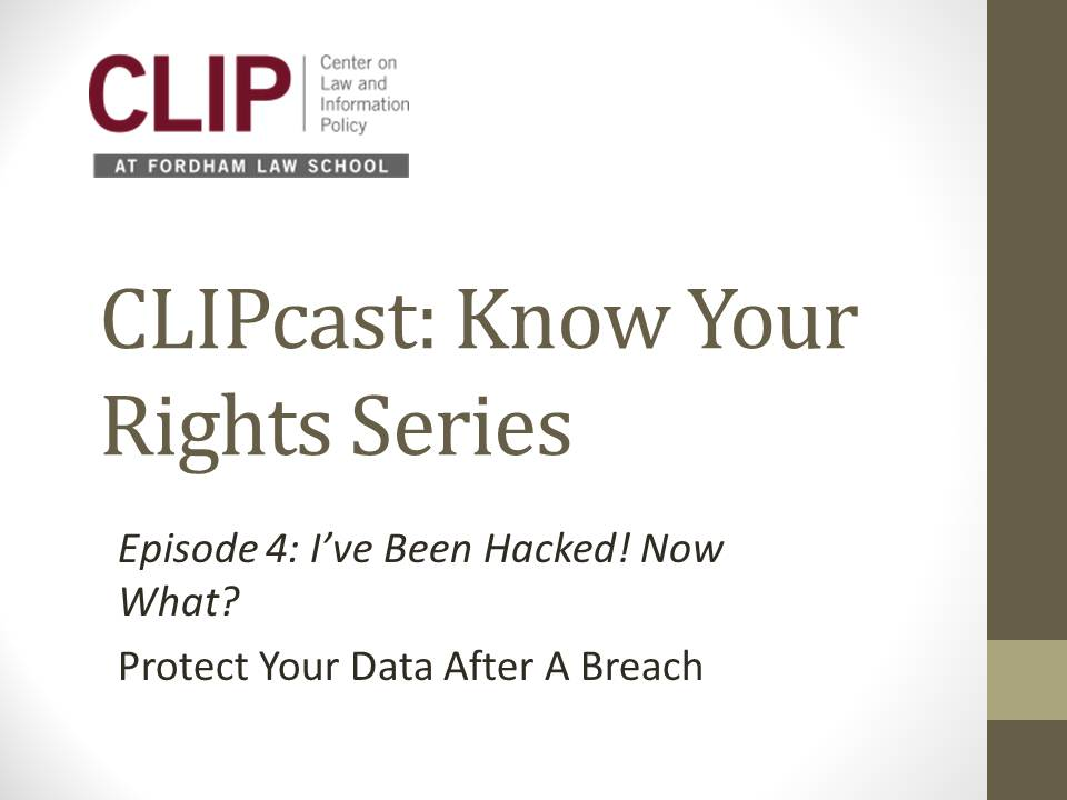 CLIPcast Episode 4: I've Been Hacked! Now What?