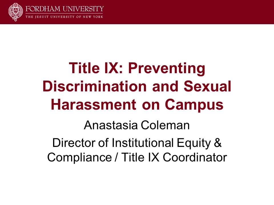 Title IX: Preventing Discrimination and Sexual Harassment on Campus