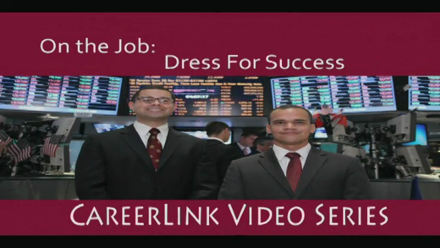 Career Services - On the Job: Dress For Success
