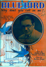 Bluebird Why don't you call on me? / words by Charles Le Mair and Charles Derickson, music by...