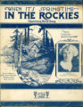 When It's Springtime in the Rockies / words and music by Mary Hale Woolsey, Robert Sauer and Milt Taggart
